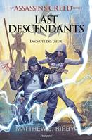 An Assassin's Creed series © Last descendants, Tome 03, La chute des dieux