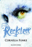 1, Reckless : Tome 1, Le sortilège de pierre