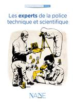 Les Experts de la Police technique et scientifique