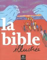 BIBLE ILLUSTREE