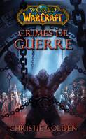 World of Warcraft : Crimes de guerre