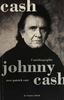 JOHNNY CASH - L'AUTOBIOGRAPHIE