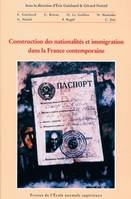 Construction des nationalités et immigration dans la France contemporaine