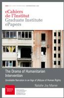 The Drama of Humanitarian Intervention, Unreliable Narration in an Age of (Ab)use of Human Rights