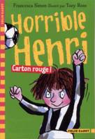 Horrible Henri, 8 : Carton rouge !