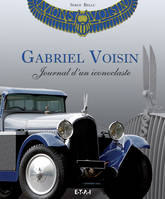 Gabriel Voisin / journal d'un iconoclaste