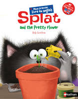 SPLAT AND THE PRETTY FLOWER
