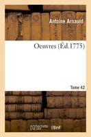 Oeuvres. Tome 42