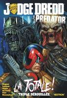 Judge Dredd Aliens Predator, La totale !
