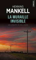 La muraille invisible, roman