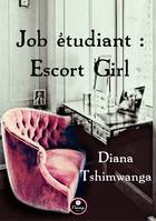 Job étudiant : Escort Girl