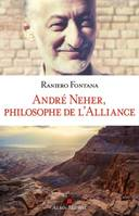André Neher, philosophe de l'Alliance