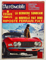 L'AUTOMOBILE n° 251 mars 1967, Essais Fiat Dino, Sunbeam Hunter, Daytona