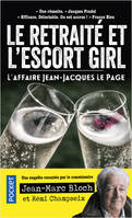L'escort girl et le retraité - L'Affaire Jean-Jacques Lepage
