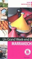 Un grand week-end à Marrakech