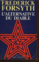 L'Alternative du diable, roman