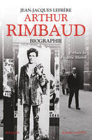 Arthur Rimbaud, Biographie