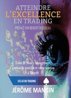 2, Atteindre l'excellence en trading