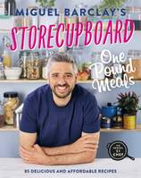Storecupboard One Pound Meals, 85 Delicious and Affordable Recipes