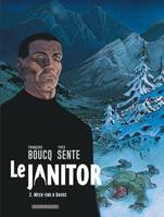 Le janitor / Week-end à Davos