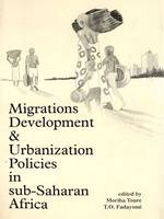 Migrations, development and urbanization policies in Sub-Saharan Africa