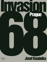 KOUDELKA - INVASION 68 / PRAGUE
