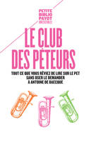 LE CLUB DES PETEURS