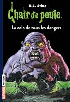 Chair de poule , Tome 42, La colo de tous les dangers