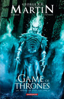 Volume 3, A game of thrones, le trône de fer