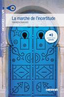 La marche de l'incertitude niv. B1 - Livre + mp3, roman