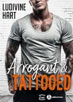 Arrogant and Tattooed - Teaser