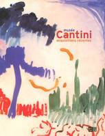 MUSEE CANTINI ACQUISITIONS RECENTES, acquisitions récentes [1989-2004]