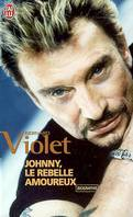 Johnny, le rebelle amoureux