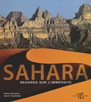 Sahara - Regards sur l'immensité