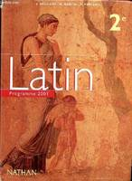 LATIN . Programme 2001.  Classes de 2°., programme 2001