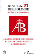 La bibliographie scientifique et l'école internationale de bibliologie, La bibliographie scientifique et l'Ecole internationale de bibliologie