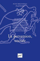 La perversion, encore