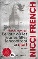 MAUDIT MERCREDI - 2 VOLUMES