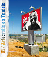 Artocratie en Tunisie, projet Inside out de JR
