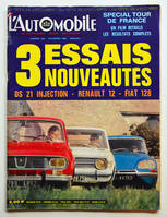L'AUTOMOBILE n° 282 novembre 1969, DS 21 injection, R 12, Fiat 128, Spécial XIVe Tour de France auto