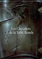 LES CHEVALIERS DE LA TABLE RONDE - Didier GRAFFET