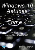 Windows 10 Astuces Tome 4
