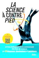 LA SCIENCE A CONTREPIED