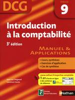 9, INTRODUCTION A LA COMPTABILITE DCG EPREUVE 9 : MANUEL & APPL, manuel & applications
