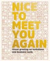 NICE TO MEET YOU AGAIN /ANGLAIS