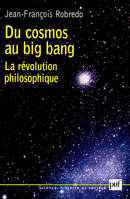 Du cosmos au big bang, La révolution philosophique