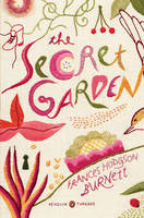 Secret Garden: Penguin Threads (Penguin Classics Deluxe Edition), The