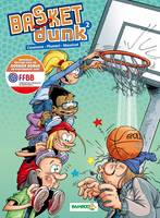 Basket Dunk Tome 2