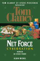 Net force., 6, NET FORCE 6. CYBERNATION - ROMAN DE STEVE PERRY, roman