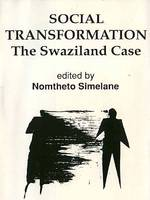 Social Transformation, The Swaziland Case